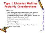 type 1 diabetes mellitus pediatric considerations