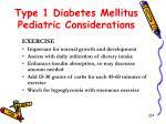 type 1 diabetes mellitus pediatric considerations2
