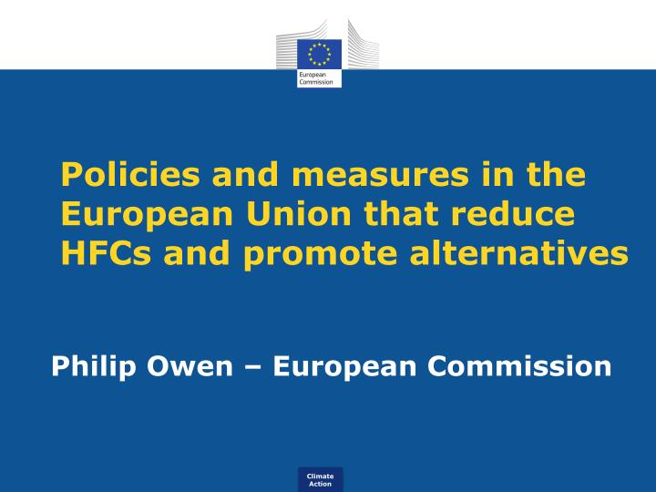 policies and measures in the european union that reduce hfcs and promote alternatives n.
