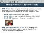 emergency alert system trials