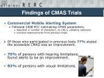 findings of cmas trials
