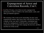 expungement of arrest and conviction records con t
