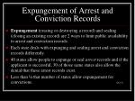 expungement of arrest and conviction records