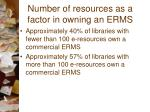 number of resources as a factor in owning an erms