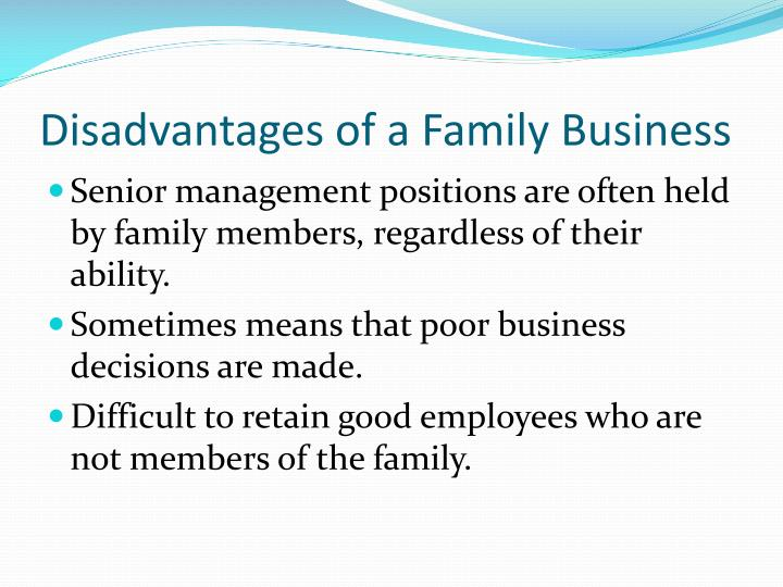 Disadvantages of a Family Business