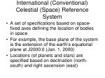 international conventional celestial space reference system1