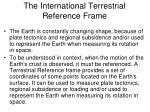 the international terrestrial reference frame