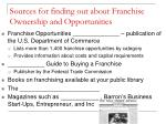 sources for finding out about franchise ownership and opportunities