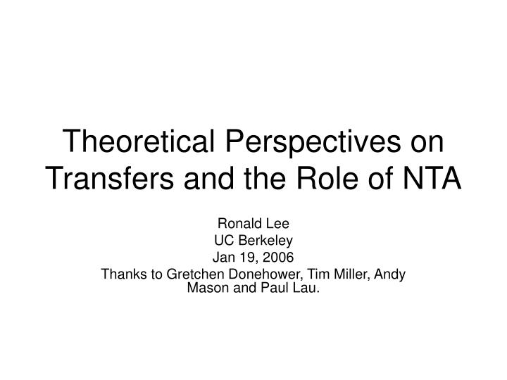 theoretical perspectives on transfers and the role of nta n.