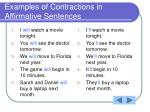 examples of contractions in affirmative sentences
