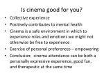 is cinema good for you