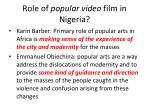 role of popular video film in nigeria
