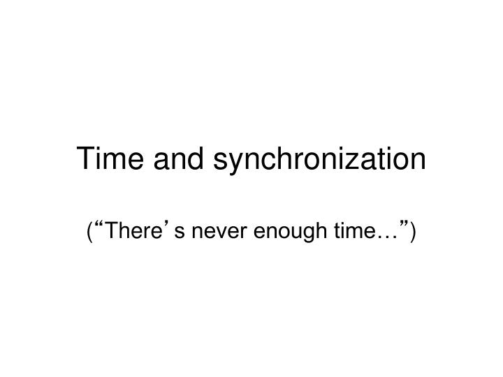 time and synchronization n.