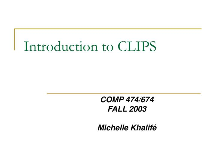 introduction to clips n.