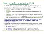 rules conflict resolution 3 8