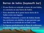 barras de bahia baymouth bar