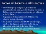 barras de barrera e islas barrera