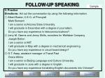 follow up speaking10