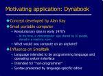 motivating application dynabook