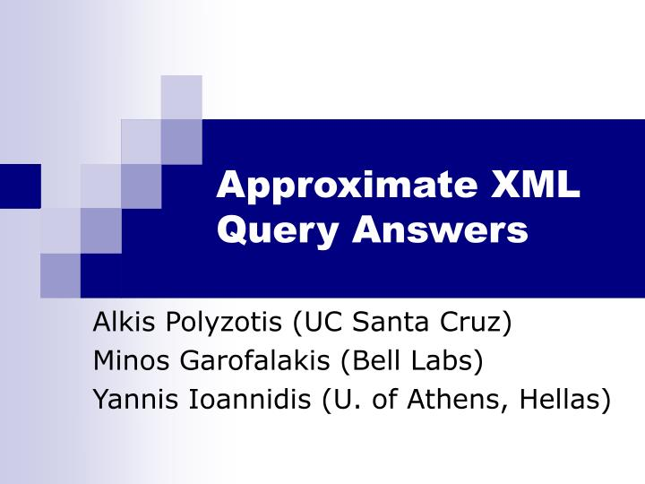 approximate xml query answers n.