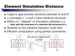 element simulation distance