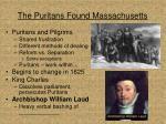 the puritans found massachusetts
