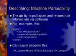 describing machine parseability