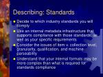 describing standards