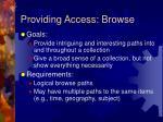 providing access browse