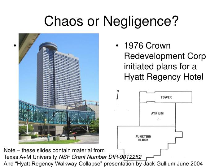 chaos or negligence n.
