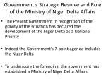 government s strategic resolve and role of the ministry of niger delta affairs