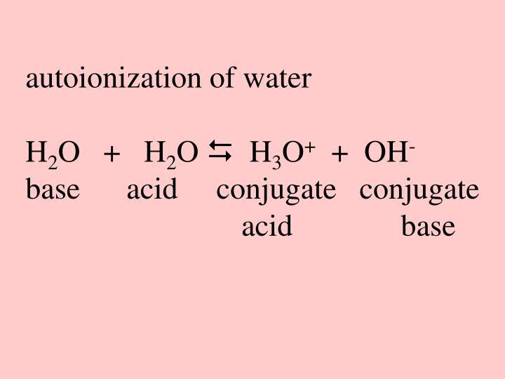 autoionization of water