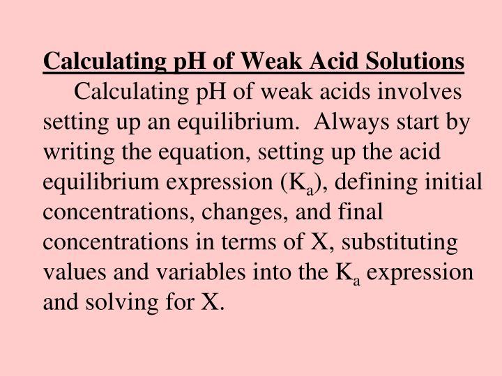 Calculating pH of Weak Acid Solutions