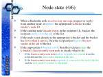 node state 4 6