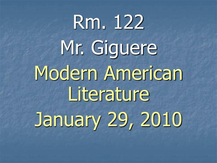 rm 122 mr giguere modern american literature january 29 2010 n.