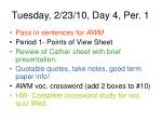 tuesday 2 23 10 day 4 per 1