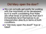 did mary open the door