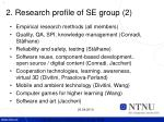 2 research profile of se group 2