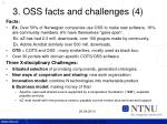 3 oss facts and challenges 4