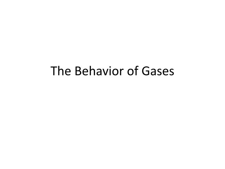 the behavior of gases n.