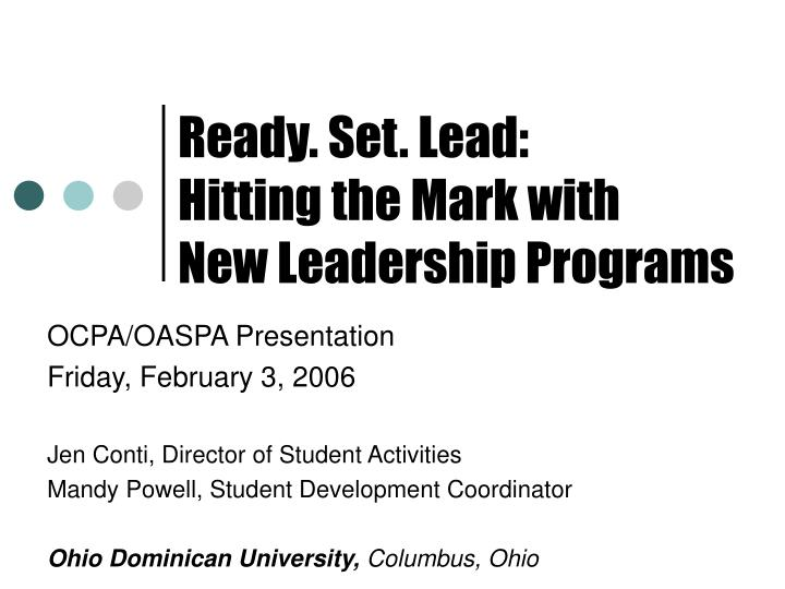 ready set lead hitting the mark with new leadership programs n.