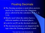 floating decimals