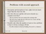 problems with second approach
