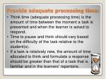provide adequate processing time