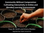 community without compromise cultivating interactivity in online and blended learning environments