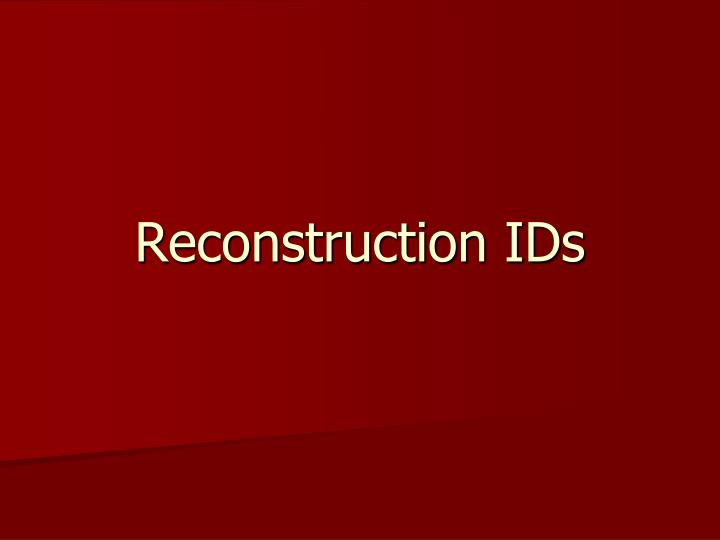 reconstruction ids n.
