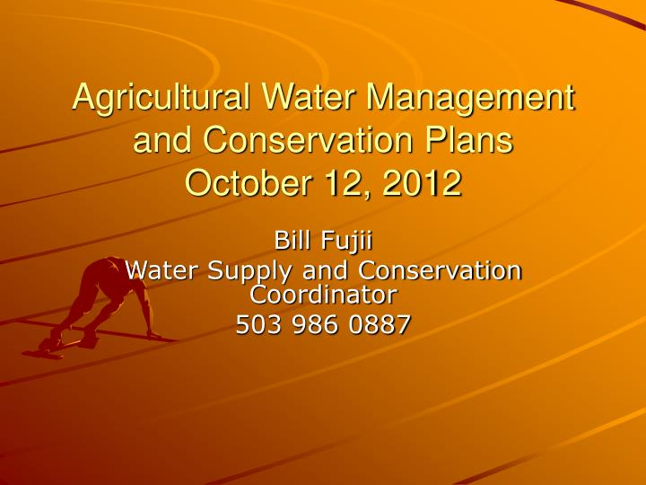 agricultural water management and conservation plans october 12 2012 n.