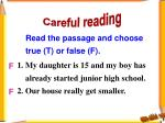read the passage and choose true t or false f