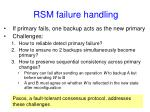 rsm failure handling