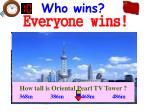 everyone wins